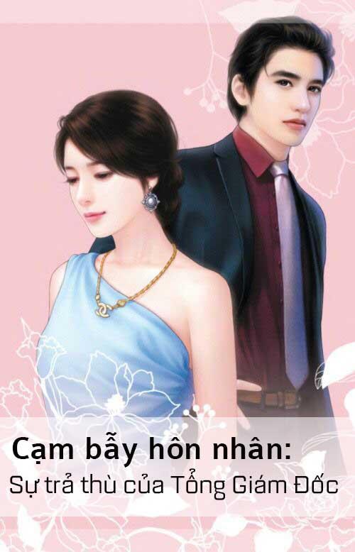Truyện Cảm bẫy hôn nhân